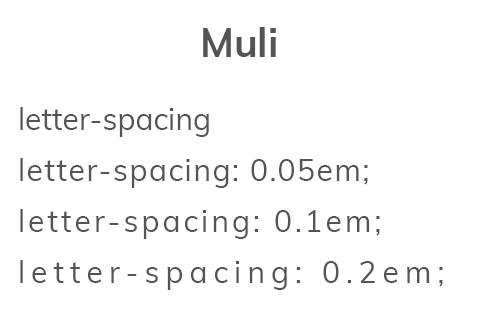 Muli letter-spacing